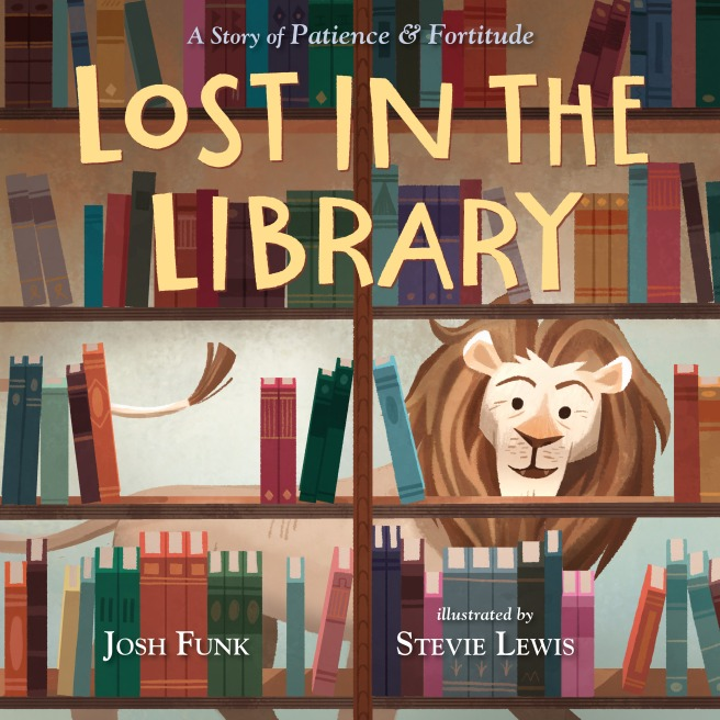 Lost in the Library: A Story of Patience & Fortitude Cover